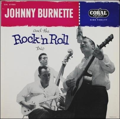 Johnny Burnette – Rock And Roll Trio   Bas nylon et ...